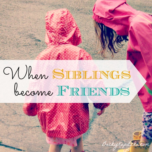 When siblings become friends