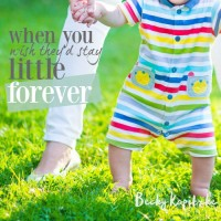When you wish they'd stay little forever