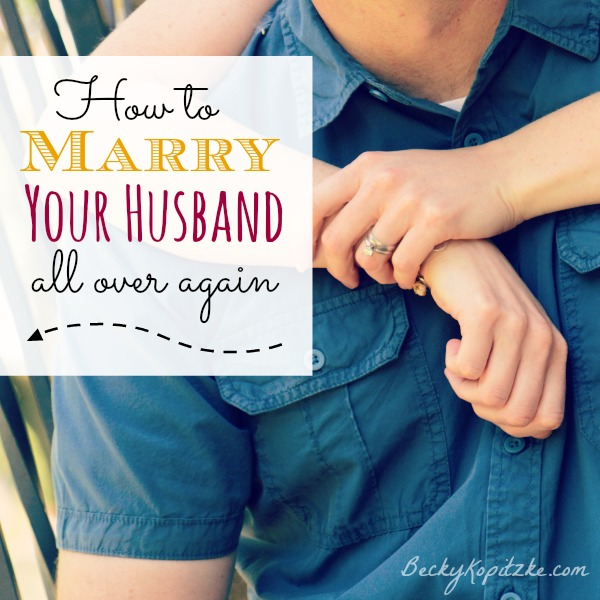 how to marry your husband all over again