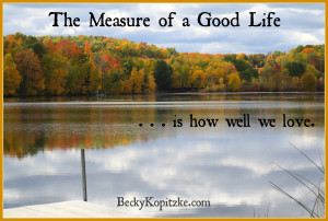 measure of a good life