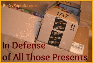 In Defense of All Those Presents