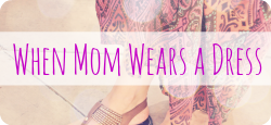 mom-wears-dress