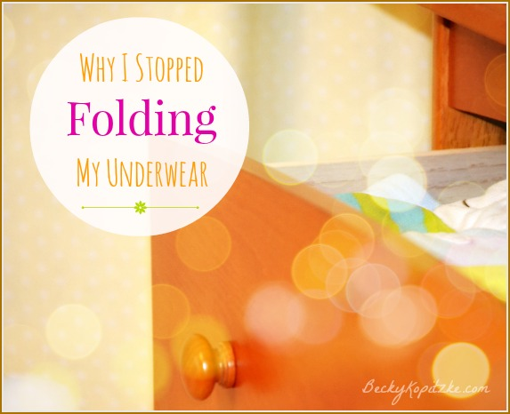 Why I Stopped Folding My Underwear