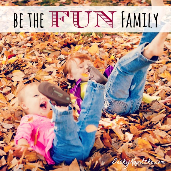Be the FUN Family