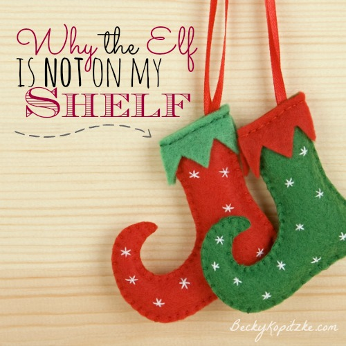 Why the elf is not on my shelf