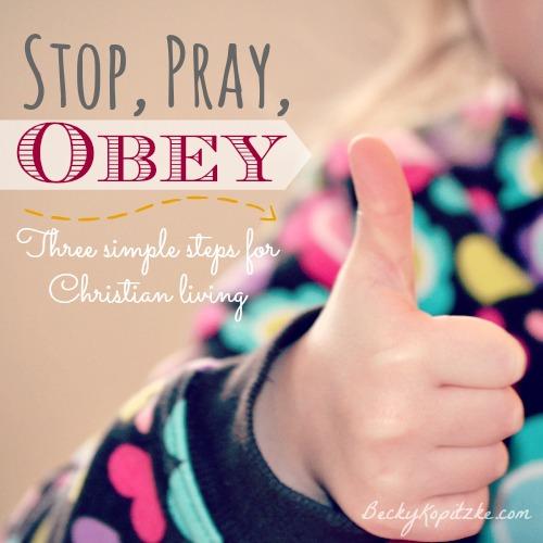 Stop, Pray, Obey