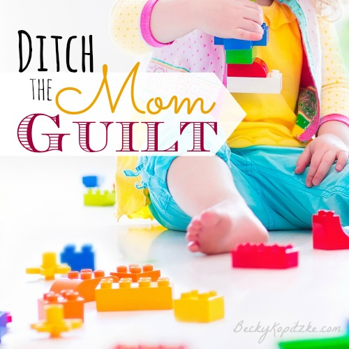 Ditch the Mom Guilt from Time Out with Becky Kopitzke