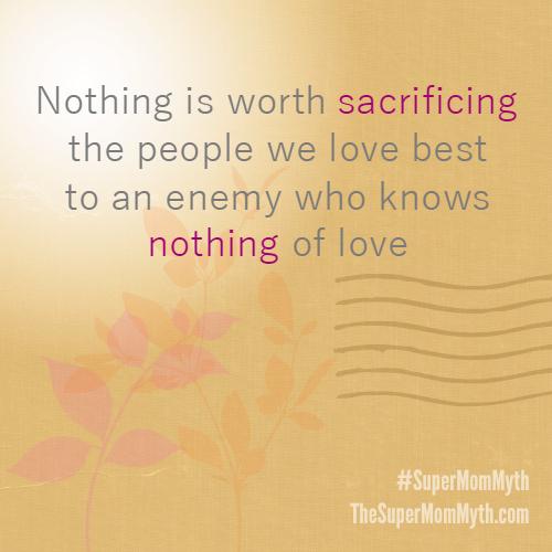 Nothing-worth-sacrificing500