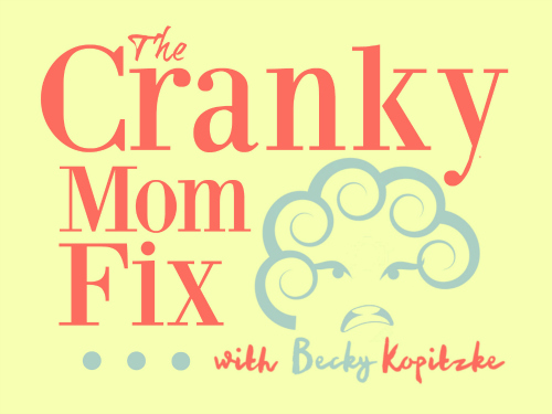 Cranky-Mom-Fix-500x375
