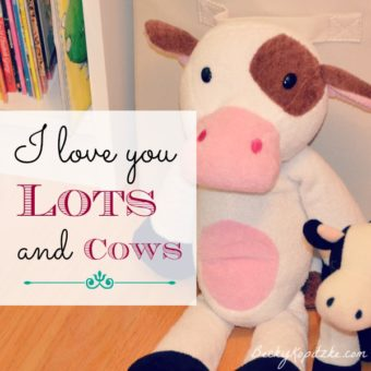 I love you lots and cows