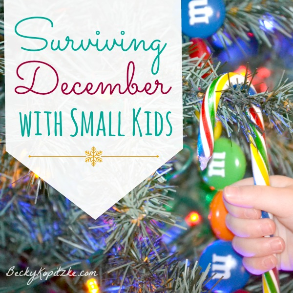 Surviving December with Small Kids