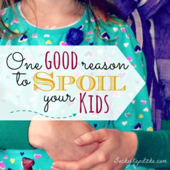 One good reason to spoil your kids