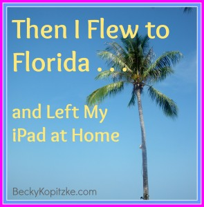 then i flew to florida