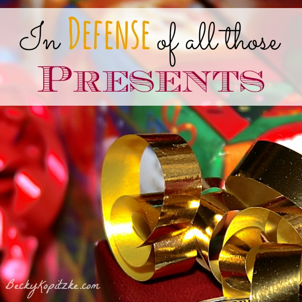 In defense of all those Christmas presents