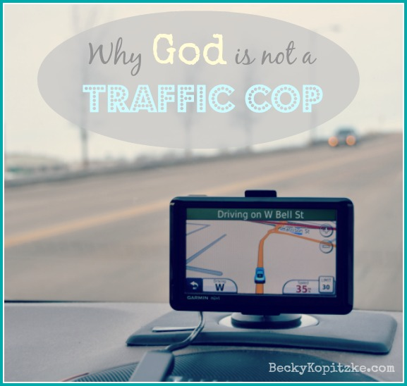 Why God Is Not a Traffic Cop