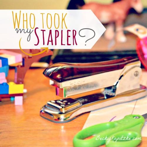 Who took my stapler?