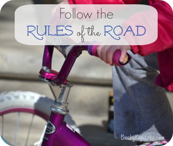 Follow the Rules of the Road
