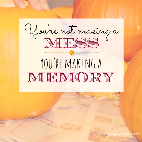 Not a mess but a memory