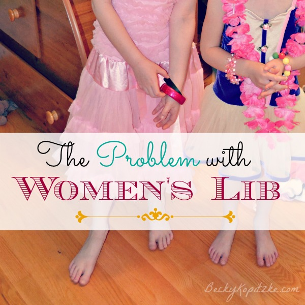 The problem with women's lib
