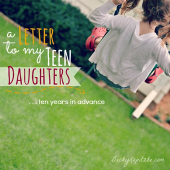 A letter to my teen daughters