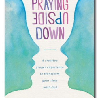 Praying Upside Down