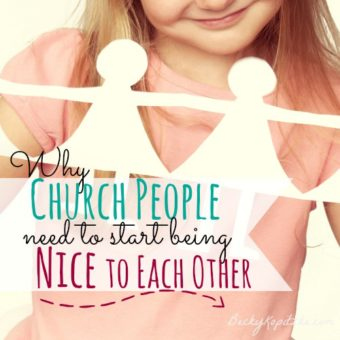 Why church people need to start being nice to each other