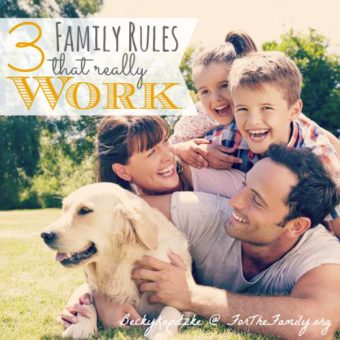 Three Family Rules That Work