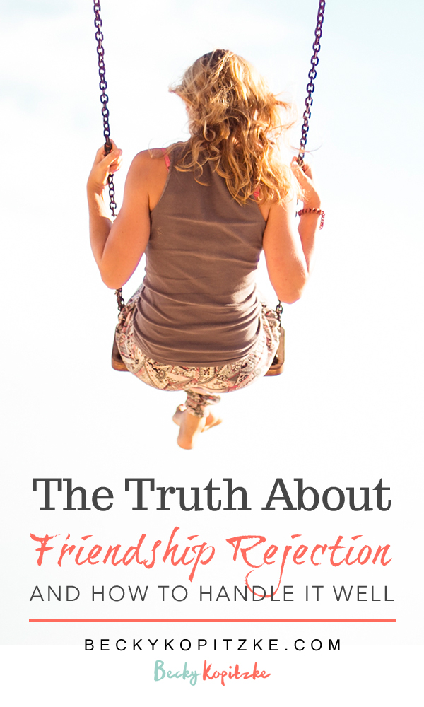 FRIENDSHIP | FRIENDSHIP REJECTION | CHRISTIAN WOMEN | CHRISTIAN MOM | CHRISTIAN BLOGGER | FRIENDSHIP ISSUES | FRIENDSHIP QUOTES | DEVOTIONS FOR WOMEN