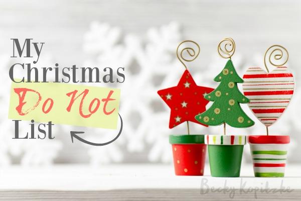 My Christmas Do Not List