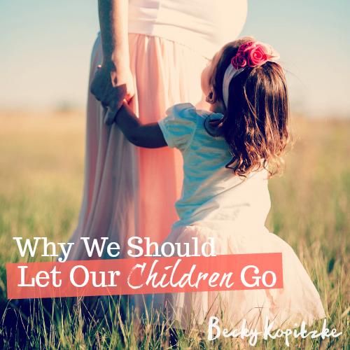 Why-We-Should-Let-Children-Go